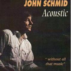 John Schmid - Acoustic Album