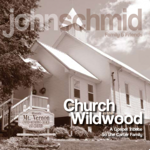 Church in the Wildwood Album - John Schmid