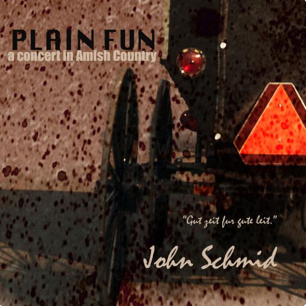 Plain Fun Album by John Schmid